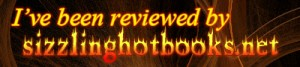 In flaming letters - I got reviewed by sizzling hot books