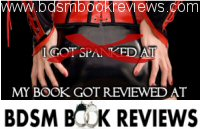 Ha ha, It's a picture of a lady's bum with a big red X, and it says, I got spanked at, and my book got reviewed at BDSM book reviews