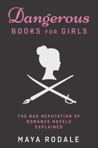 Cover of Dangerous Books for Girls, which is black with pink font and a picture of an old fashioned silouette of a girl's head and a pen and sword crossing underneath